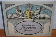 """""""Bilder aus Schwabens Gauen."""" - E. Breuninger"""